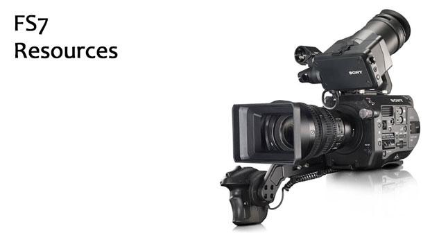 Sony FS7 Resources